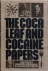 The Coca Leaf and Cocaine Papers - George Andrews