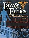 Glencoe Law & Ethics For Medical Careers, Student Text - Karen Judson, Sharon Blesie Hicks