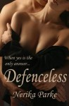 Defenceless - Nerika Parke