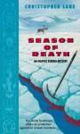 Season of Death: An Inupiat Eskimo Mystery - Christopher Lane