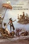 Dziadek do Orzechów - E.T.A. Hoffmann, Józef Kramsztyk, Jan Marcin Szancer