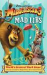 Madagascar 3 Mad Libs - Roger Price, Leonard Stern