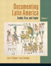 Documenting Latin America, Volume 1 - Erin O'Connor, Leo J. Garofalo