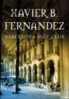 Barcelona jazz club - Xavier B Fernandez
