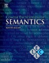 Concise Encyclopedia of Semantics (online) (Concise Encyclopedias of Language and Linguistics) - Keith Allan