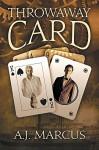Throwaway Card - A.J. Marcus