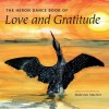 The Heron Dance Book of Love and Gratitude - Roderick MacIver