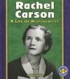 Rachel Carson: A Life of Responsibility - Sheila Rivera