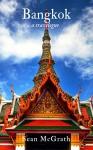 Bangkok (A Travelogue - Book 4) - Sean McGrath