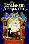 The Toymaker's Apprentice - Sherri L. Smith