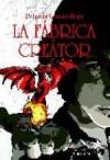 La fábrica Creator ( Los portales de Eldonon I) - Patricia García-Rojo