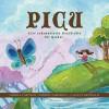 Picu: Eine Schamanische Geschichte Fur Kinder - Carola Castillo, Johanna Boccardo