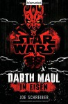 Star Wars(TM) Darth Maul: In Eisen: Roman - Joe Schreiber, Andreas Kasprzak