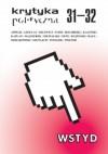Krytyka Polityczna 31-32: Wstyd - Redakcja pisma Krytyka Polityczna