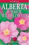 Alberta Wayside Wildflowers - Linda Kershaw