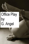 Office Play - Golden Angel