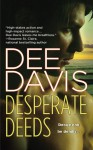 Desperate Deeds - Dee Davis