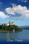The Heart's Longing: Book 3 of The Briarcrest Chronicles - Anna Furtado