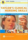 Taylor's Clinical Nursing Skills for PDA: Powered by Skyscape, Inc. - Pamela Evans-Smith