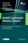 Mobile Lightweight Wireless Systems: First International ICST Conference, MOBILIGHT 2009, Athens, Greece, May 18-20, 2009, Revised Selected Papers - Fabrizio Granelli, Charalabos Skianis, Yang Xiao, Periklis Chatzimisios, Simone Redana