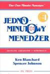 Jednominutowy menedżer - Kenneth Blanchard
