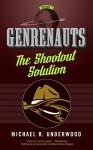 The Shootout Solution: Genrenauts Episode 1 - Michael R. Underwood