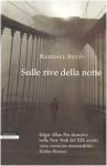 Sulle rive della notte - Randall Silvis, Massimo Ortelio
