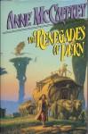 The Renegades of Pern (Pern: Dragonriders of Pern, #7) - Anne McCaffrey