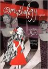 (S)MYTHOLOGY - Jeremy Tarr, Katy Smail