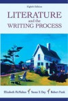 Literature and the Writing Process (8th Edition) - Elizabeth McMahan, Robert Funk