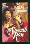 The Spanish Rose - Shirlee Busbee