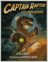 Captain Raptor and the Moon Mystery - Kevin O'Malley, Patrick O'Brien