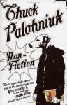 Non-Fiction: (True Stories) - Chuck Palahniuk