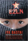 ¡Ya Basta!: Ten Years of the Zapatista Uprising - Subcomandante Marcos, Naomi Klein, Ziga Vodovnik, Noam Chomsky