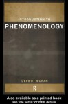 Introduction to Phenomenology - Dermot Moran
