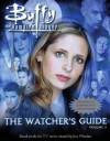 Buffy the Vampire Slayer: The Watcher's Guide: Volume 3 - Paul Ruditis