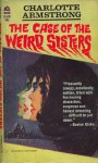 The Case of the Weird Sisters - Charlotte Armstrong