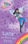 Lara the Black Cat Fairy - Daisy Meadows, Georgie Ripper