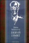 Dervišši ja kuolema - Meša Selimović, Aarne T. K. Lahtinen