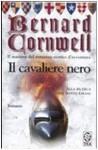 Il cavaliere nero - Donatella Cerutti Pini, Bernard Cornwell