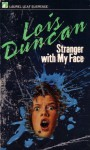 Stranger with My Face - Lois Duncan
