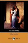 Love At Arms - Rafael Sabatini