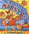 The Greatest of Marlys - Lynda Barry