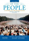 Of the People: A History of the United States, Concise, Volume II: Since 1865 - James Oakes, Michael McGerr, Jan Ellen Lewis, Nick Cullather, Jeanne Boydston, Mark Summers, Camilla Townsend