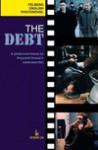 The Debt. A photonovel based on Krzysztof Krauze's celebrated film - Adam Wolański, Jerzy Siemasz