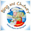 Bing And Chutney (Bing And Chutney Adventures) - Andrea Wayne-von-Königslöw