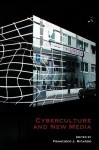 Cyberculture and New Media. - Francisco J. Ricardo