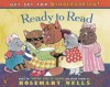 Ready to Read - Rosemary Wells, Michael Koelsch