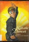 Karate Dancer - Doris Buchanan Smith