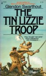 The Tin Lizzie Troop - Glendon Swarthout